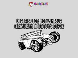 Distributor Hot Wheels Termurah di BBToys Depok 2019
